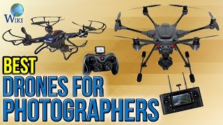 10 Best Drones For Photographers 2017