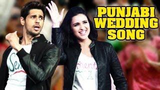 Punjabi Wedding Song - Hasee Toh Phasee -- Parineeti Chopra, Sidharth Malhotra
