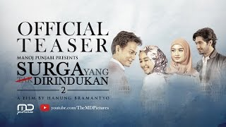 Video Surga Yang Tak Dirindukan 2 - TEASER download MP3, 3GP, MP4, WEBM, AVI, FLV September 2019