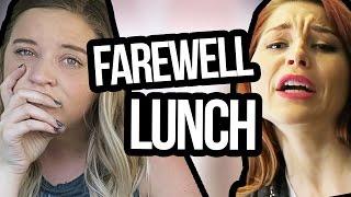 Farewell Lunch Gathering (Lunchy Break)