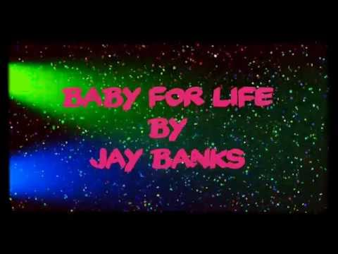 Baby for life -Jay Banks reggae 2016