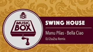 Manu Pilas - Bella Ciao (DJ ZsuZsu Remix) // Electro Swing