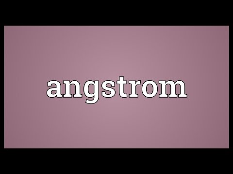 Angstrom Meaning