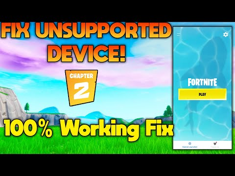 How To Play Fortnite On Unsupported/Incompatible Devices! (Chapter 2 Season 3)