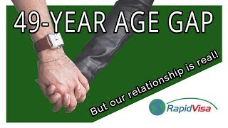 Fiance Visa With a 49-Year Age Gap