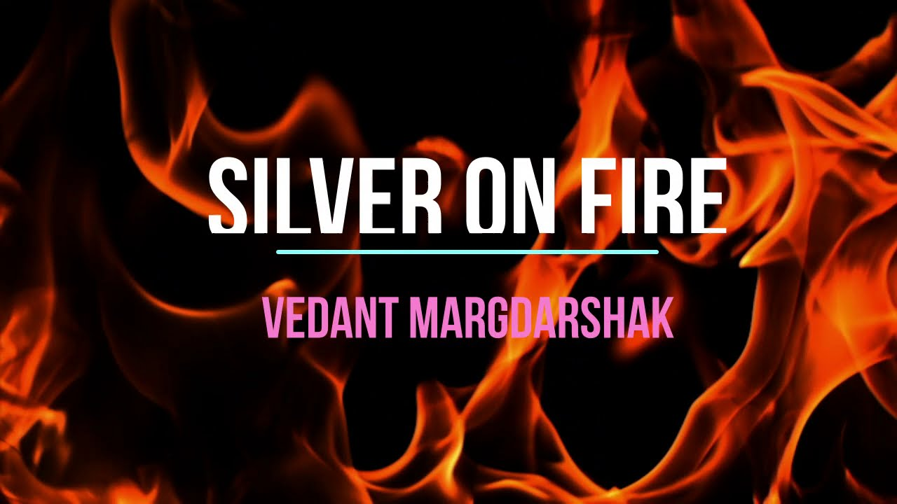 Silver on Fire