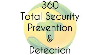 360 Total Security Prevention and Detection Test