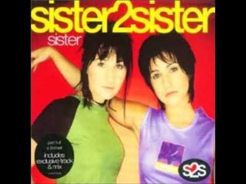 Sister2Sister  Sister