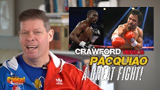 Crawford vs. Pacquiao a Great Fight!