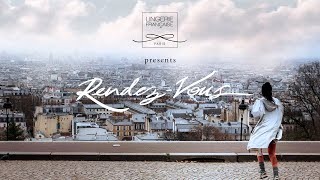 Rendez-Vous - A very French short film by Lingerie Française