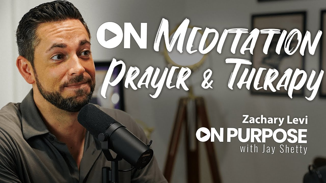 Zachary Levi: ON Meditation, Prayer & Therapy | ON Purpose Podcast Ep.11