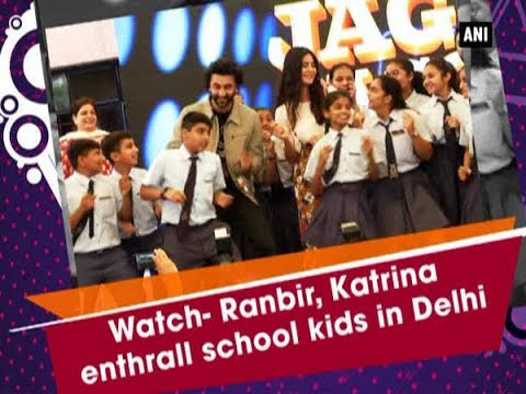 Watch- Ranbir, Katrina enthrall school kids in Delhi - Bollywood News