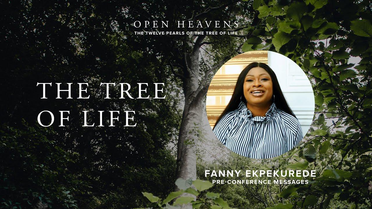 Download The Tree of Life - Fanny Ekpekurede, Open Heavens