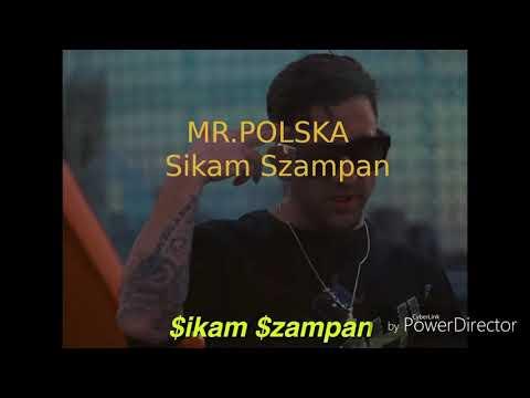 Mr.Polska - Sikam Szampan (prod.by Abel de Jong)