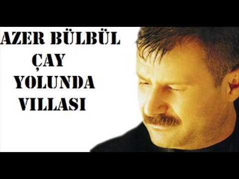 Azer Bülbül - Çay Yolunda Villası