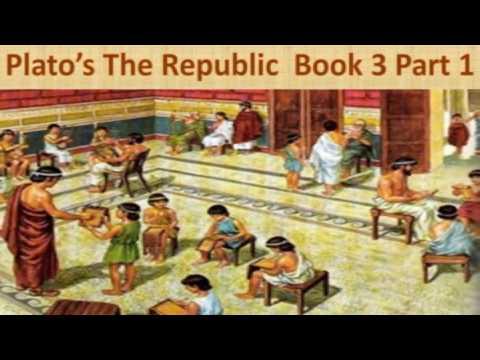 Plato's Republic Book 3 Part 1