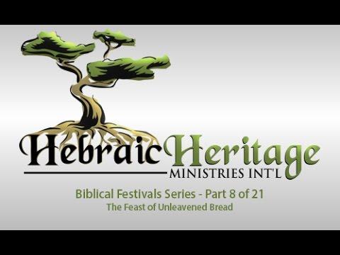 Unleavened Bread - Hebraic Heritage Radio