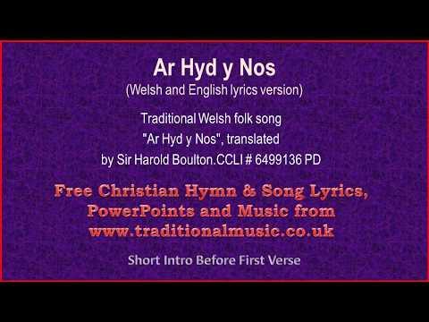 Ar Hyd Y Nos(Welsh & English Lyrics) - Old Hymn Lyrics & Music Video