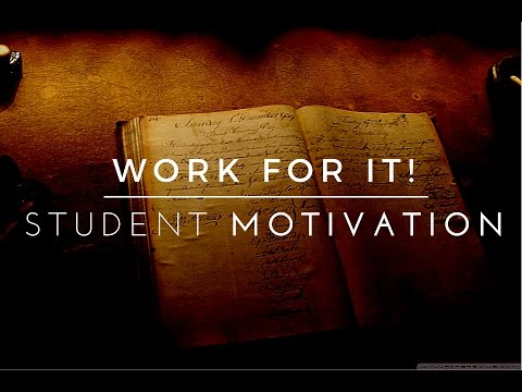 Work For It! – Exam Motivation