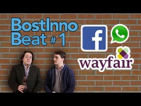 BostInno Beat Ep 1 - WhatsApp Acquired, Wayfair IPO, Runkeeper funding, Brent Grinna Loves MBAs