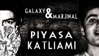 Marjinal & Galaxy - Piyasa Katliamı