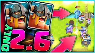 2.6 ELITE BARBARIAN DECK • Clash Royale