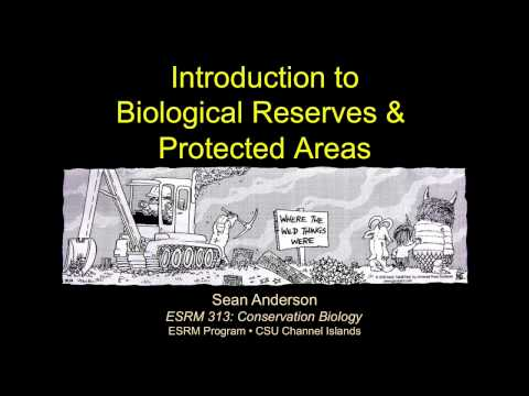 Introduction to Protected Areas-Part 2 (Efficacy)