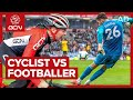 Cyclist Vs Soccer Player - Who Is The Fittest?
