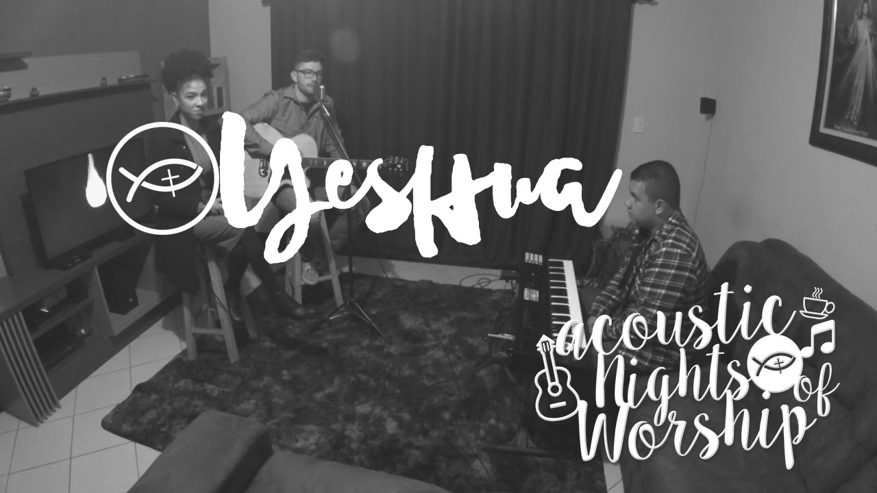Yeshua // Acoustic Nights Of Worship // Colo De Deus