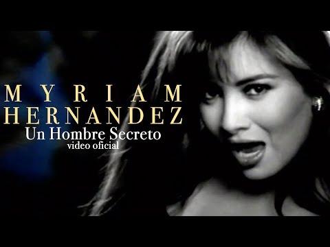 Myriam Hernández - Un Hombre Secreto
