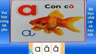 Bé học chữ cái a ă â ♫ cá vàng bơi trong bể nước - Nhạc thiếu nhi vui nhộn
