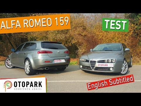 Alfa Romeo 159 1.9 JTD | TEST [English Subtitled]