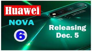 Huawei Nova 6 Live launching December 5