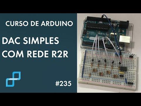 DAC SIMPLES COM REDE R2R   Curso De Arduino #235