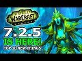 Patch 7.2.5 Is Here! Top 10 New Features In World Of Warcraft Legion Tomb Of Sargeras