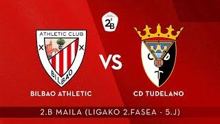 🔴 LIVE | Bilbao Athletic vs CD Tudelano | 2.B 2020-21 I Ligako 2.Fasea - 5.J