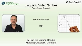 Linguistic Video Scribes - Constituent Analysis: The VP