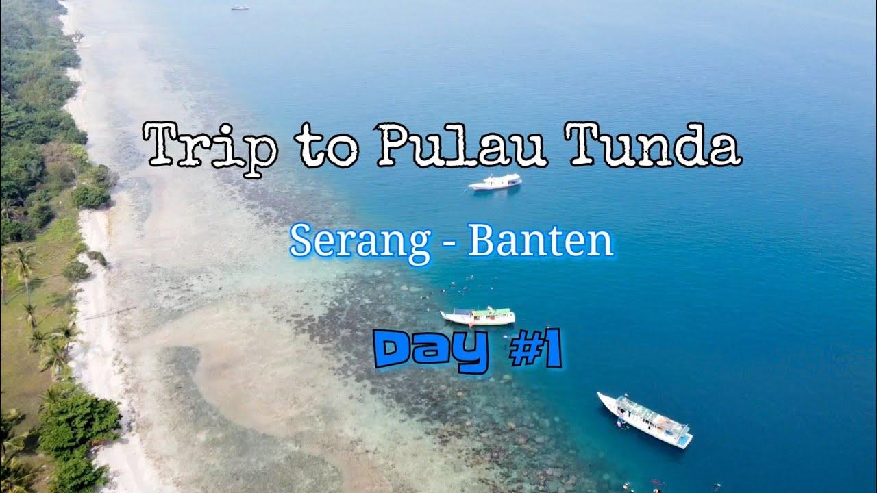 Day 1 Trip To Pulau Tunda Serang Banten With Krakatau Fin Swimming Kfs Youtube