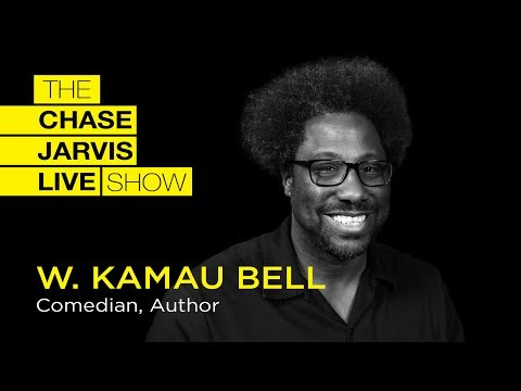 W. Kamau Bell: Overcoming Fear & Self-Doubt | Chase Jarvis LIVE