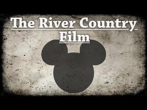 """The River Country Film"" Creepypasta"