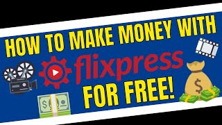 How To Make Money Fast With FlixPress For Free
