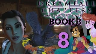 DreamFall Chapters Book 3 - 2 Girls 1 Let