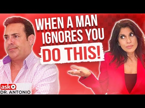 When a Man Ignores You - Do This! - YouTube