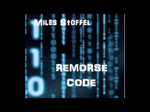 """Miles Stoffel - """"Remorse Code"""" - Full EP"""