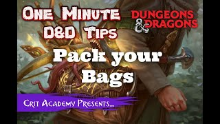 DnD Player Tip: Pack your Bags | Dungeons and Dragons