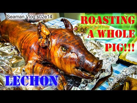 How to Cook Lechon (Roasted Whole Pig) Shipboard Style | Seaman Vlog