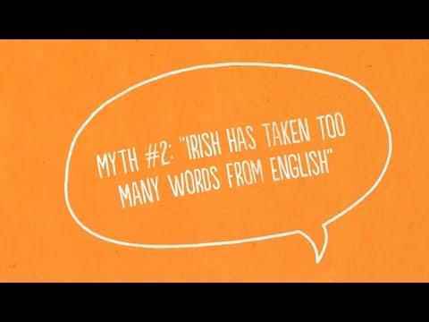 "Myth #2: ""Irish has taken too many words from English"""