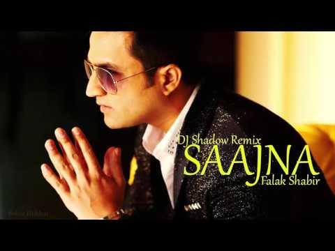Saajna Remix | Dj Shadow | Falak shabir