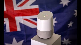 Can Google Home understand ocker Aussies?