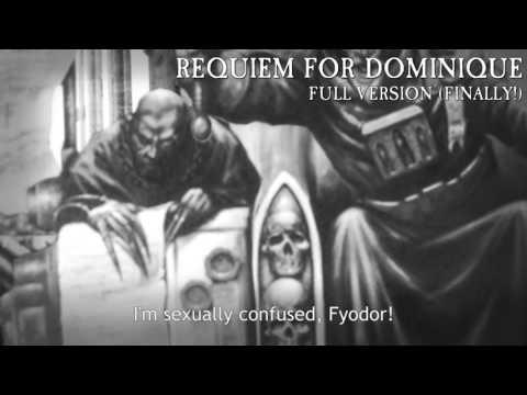 Requiem For Dominique (Full Version!)